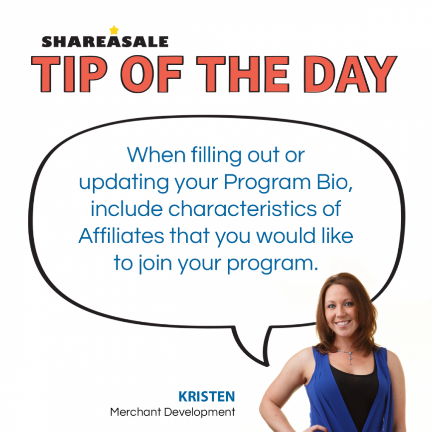 Tip of the Day: Program Bio - ShareASale Blog