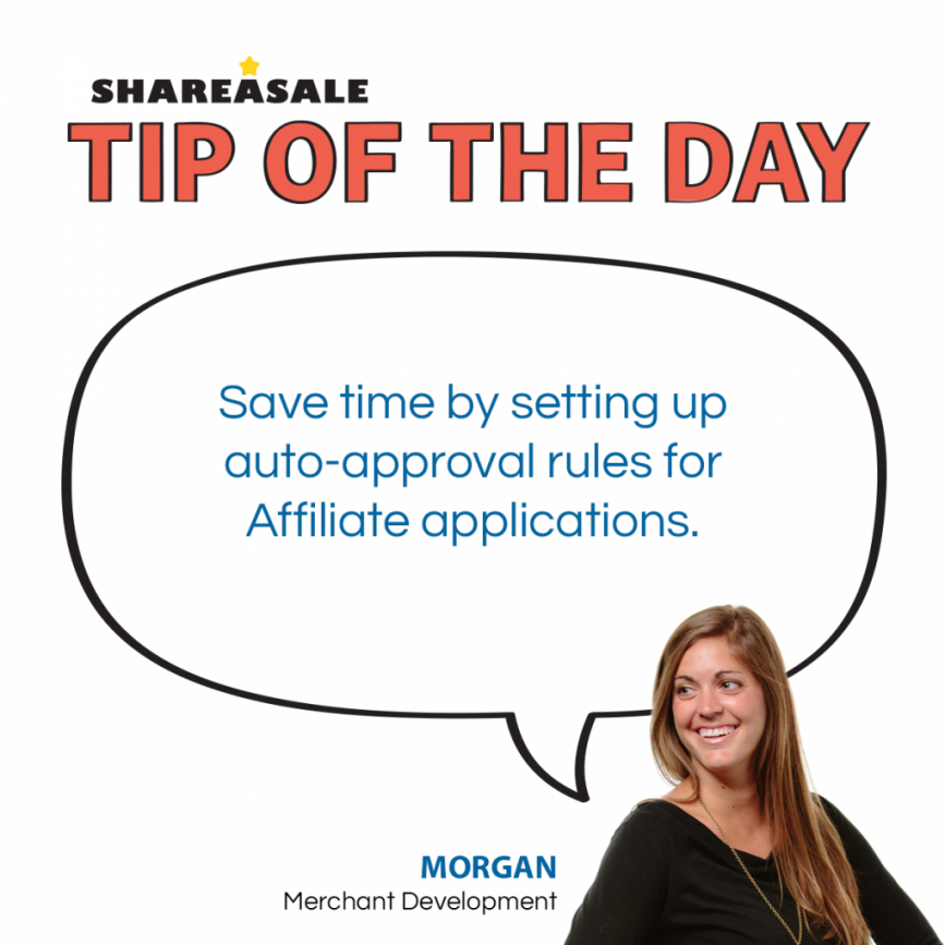 Tip of the Day: Set Up Auto Approval Rules to Save Time! - ShareASale Blog