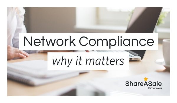 What is network compliance in affiliate marketing and why does it matter?