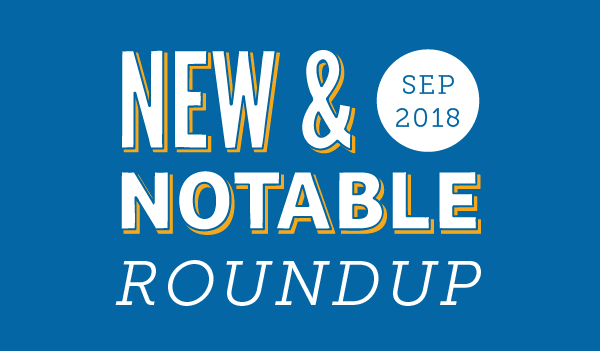 New & Notable Merchants: September 2018