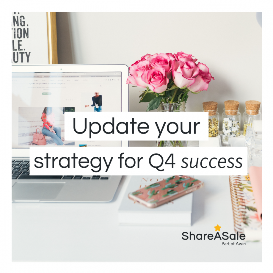 Update your Affiliate Marketing Strategy to Succeed in Q4