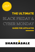 The Ultimate Black Friday and Cyber Monday Guide for Affiliates - ShareASale Blog