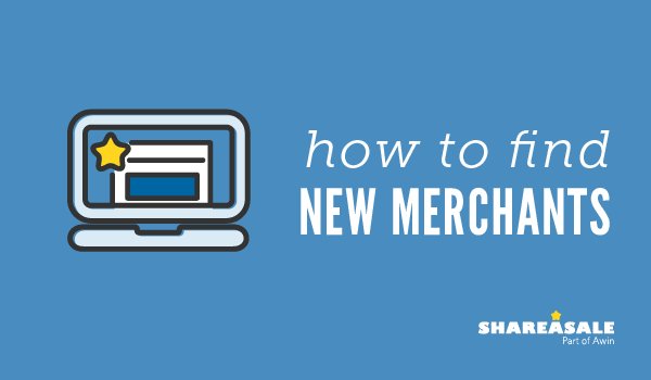 How to Find New Merchants on ShareASale