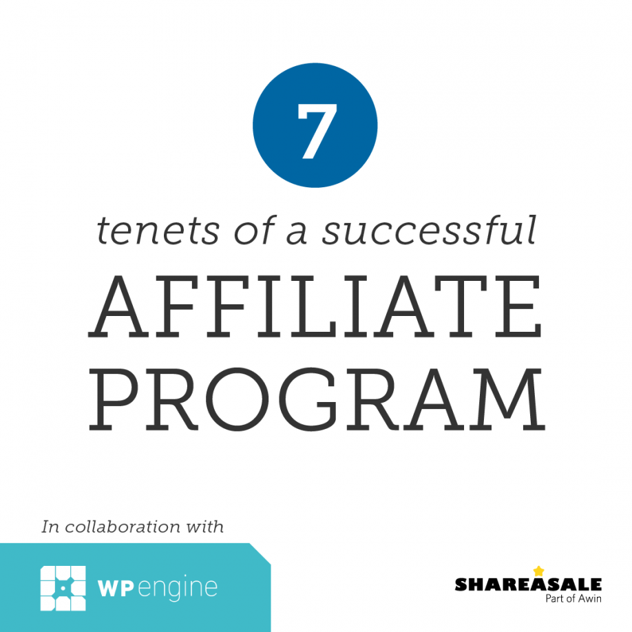 7 Tenets of a Successful Affiliate Program