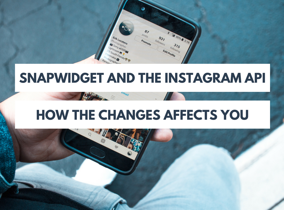 SnapWidget and the Instagram API: How the changes affects