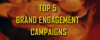 Top-5-brand-engagement-campaigns