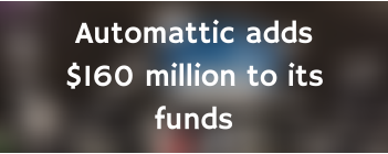 Automattic raises money