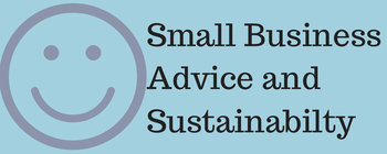 Small Business Advice and Sustainabilty.png