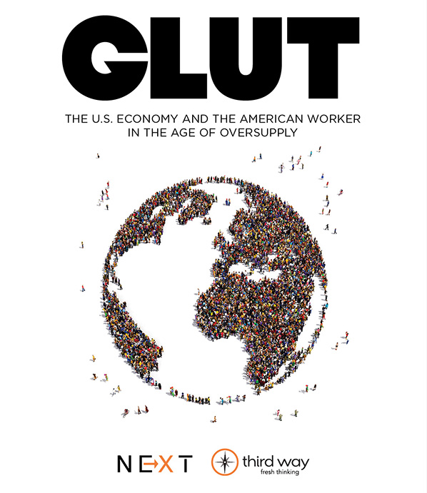 GLUT: The U.S. Economy and the American Worker in the Age of Oversupply
