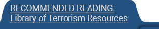 Recommended Reading: Library of Terrorism Resources