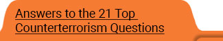 Answers to the 21 Top Counterterrorism Questions