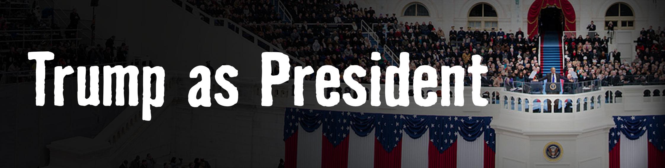 Imagine Donald Trump as President