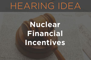 Nuclear Financial Incentives