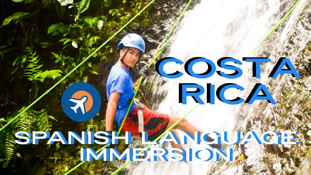 Costa Rica Spanish Language Immersion Student Travel