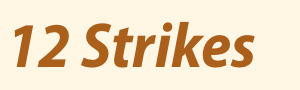 12 Strikes