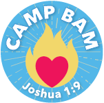 Camp BAM - June 24-28 -  (Registration is closed. Camp is full for 2021.)