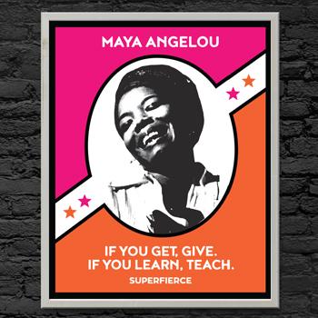 Maya Angelou - Fierce Female Series