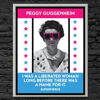 Peggy Guggenheim - Fierce Female Series