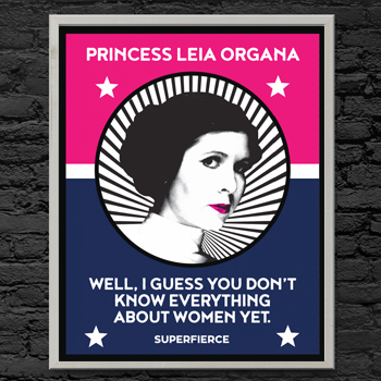 Princess Leia - Fierce Female Series