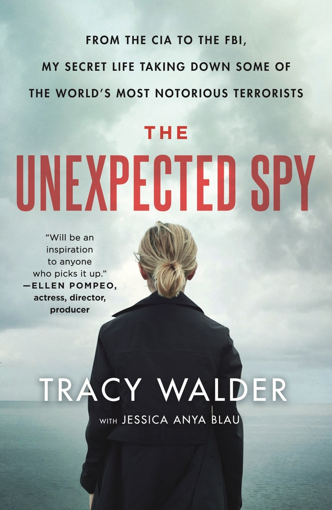 The Unexpected Spy  (paperback) by Tracy Walder