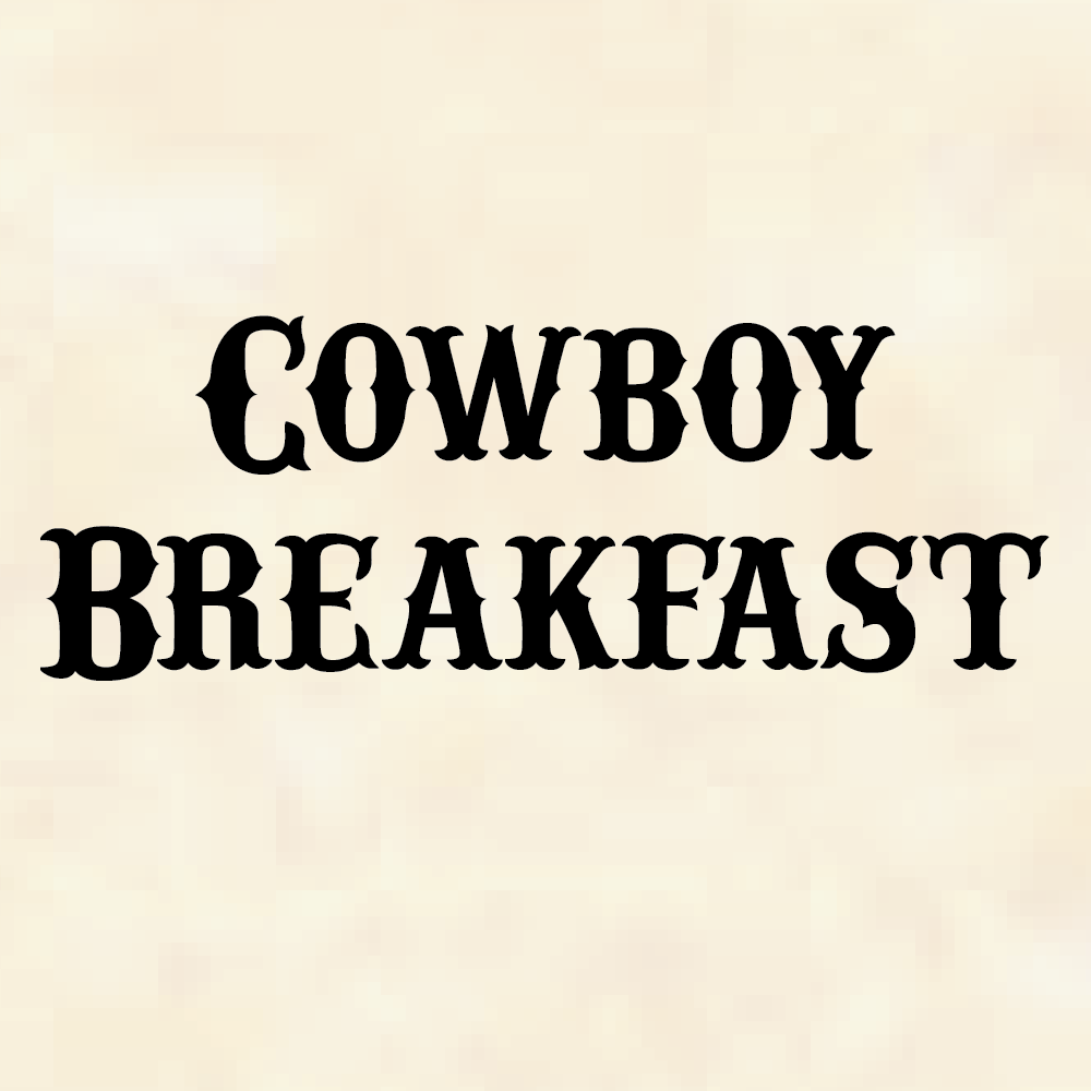Cowboy Breakfast (Stages West)
