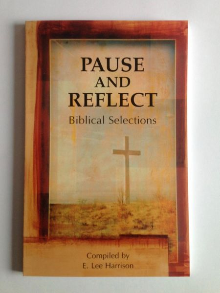 Pause and Reflect, compiled by Lee Harrison