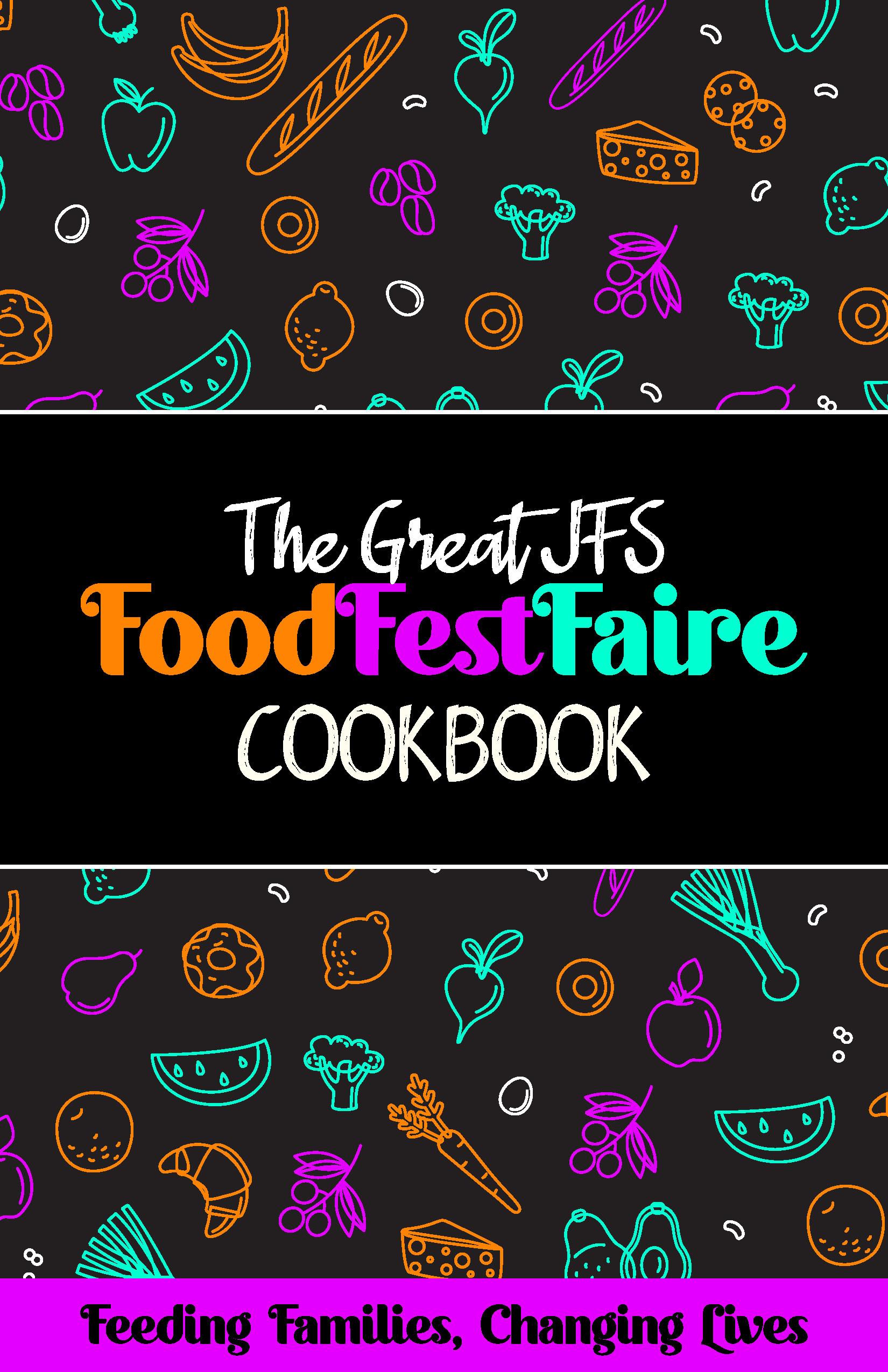 The Great JFS FoodFestFaire Cookbook