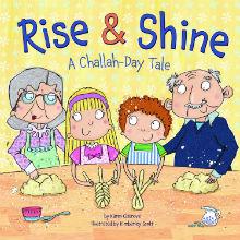 Rise & Shine: A Challah Day Tale