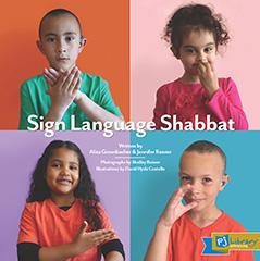 Sign Language Shabbat