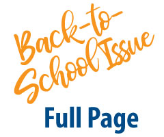Full Page 2021 Back-to-School Issue Ad