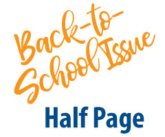 Half Page 2021 Back-to-School Issue Ad