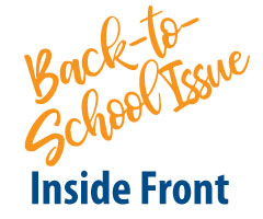 Inside Front 2021 Back-to-School Issue Ad