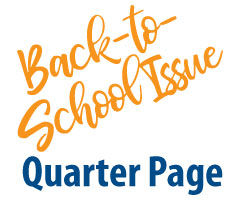 Quarter Page 2021 Back-to-School Issue Ad