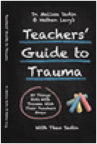 Teachers' Guide to Trauma