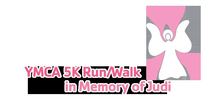 YMCA 5K Run/Walk in Memory of Judi - elitefeats