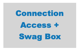 $50 - Includes Connection Access and Swag Box