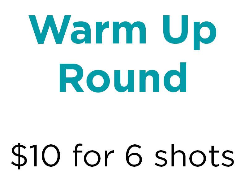 Warm Up Round