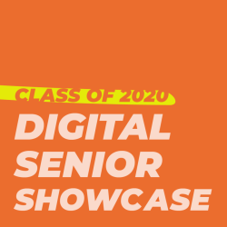 Digital Senior Showcase - Class of 2020 thumbnail