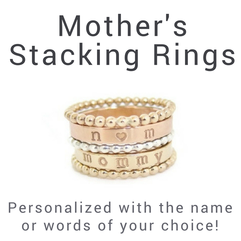 Mother's Stacking Rings - customize with any name or word!