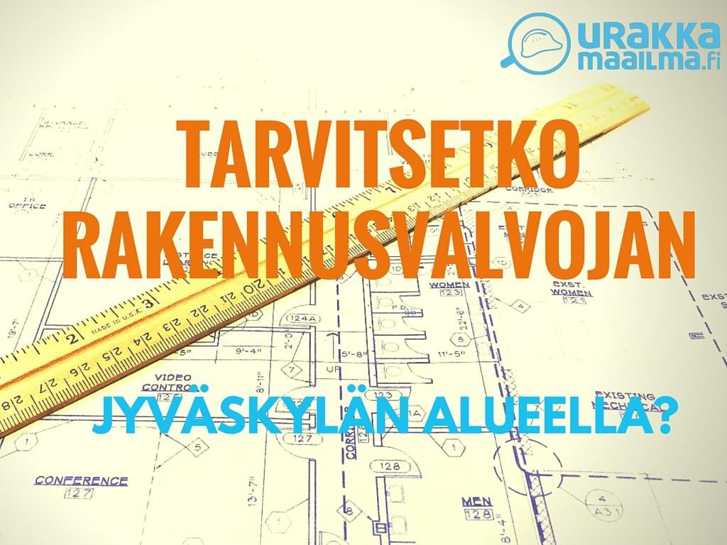 rakennusvalvoja Jyväskylä