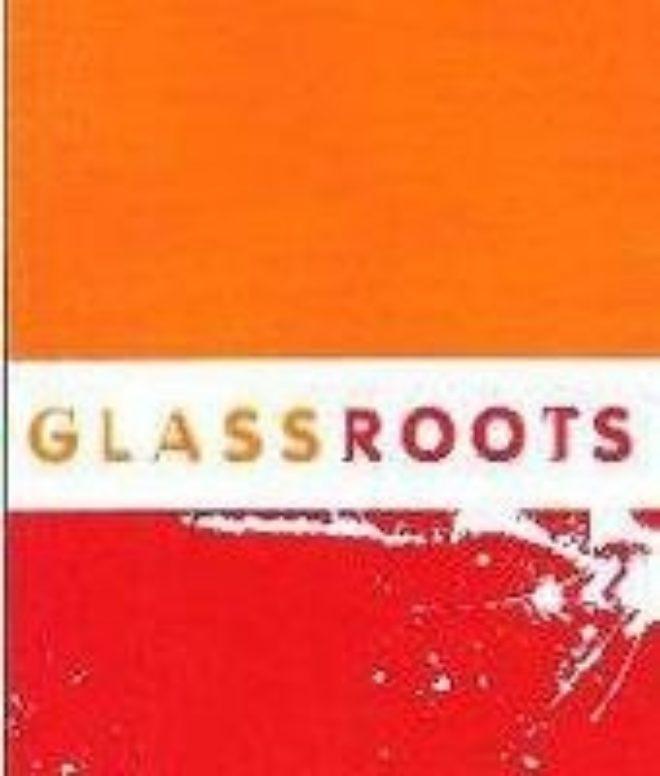Glassroots 1