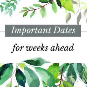 Important Upcoming Dates
