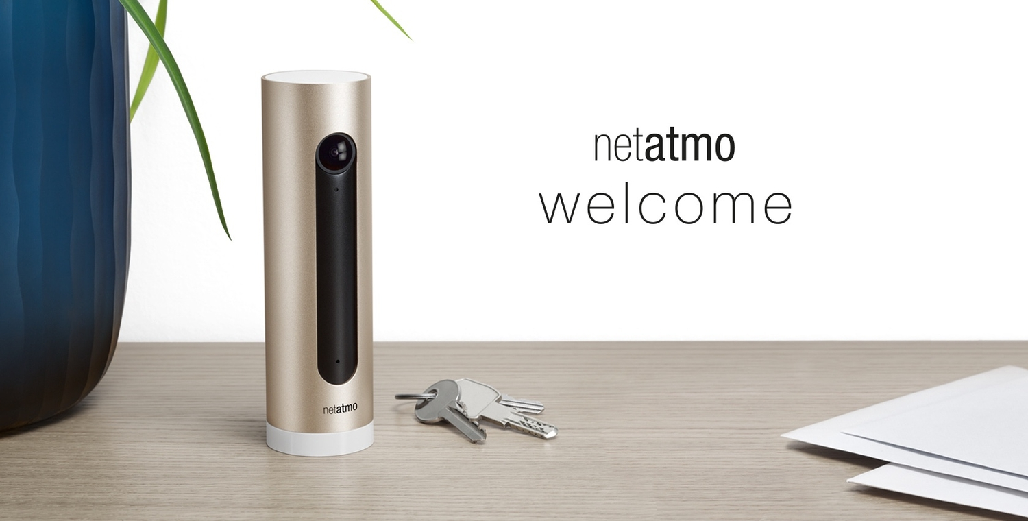 Netatmo Welcome: You Can't See Me, But I See You