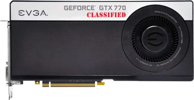 EVGA GeForce GTX 770 Classified w/ EVGA Cooler