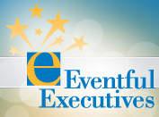 Eventful Executives