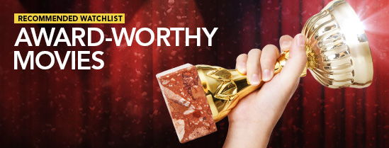 Award-Worthy Movies