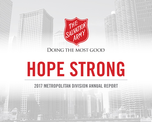 Hope Strong. The Salvation Army 2017 Metropolitan Division Annual Report