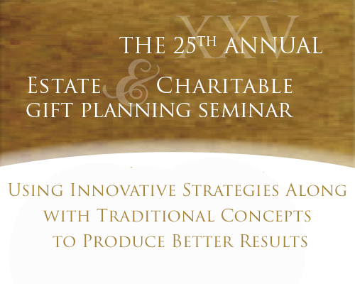 The Salvation Army 25th Annual Estate & Charitable Gift Planning Seminar