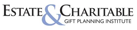 The next Estate & Charitable Gift Planning Institute web-cast will be  September 27, 2017