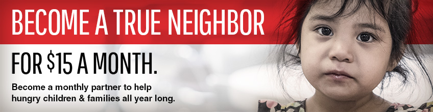 Become a True Neighbor for $15 a month.